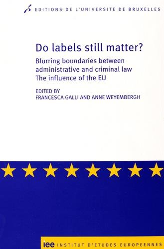 9782800415772: Do labels still matter ? blurring boundaries between administrative and criminal law. the influence