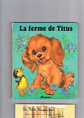 9782800602295: La Ferme de Titus (Collection Myosotis)