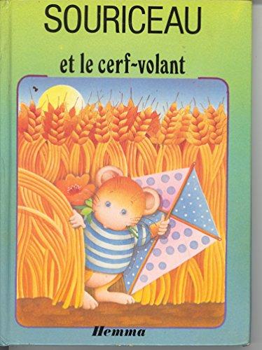 Souriceau et le cerf-volant (Souriceau r?ve): Jo?lle Barnab? Sylvie Rainaud