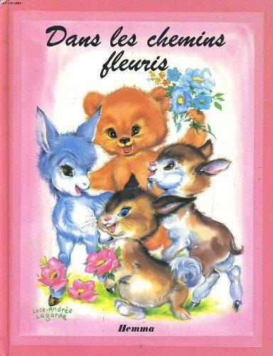 Dans les chemins fleuris.: Lagarde Luce-Andrée