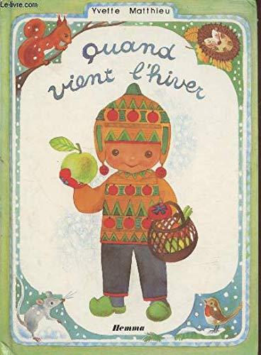 9782800605487: Quand vient l'hiver (Collection Pomme et Capucine)