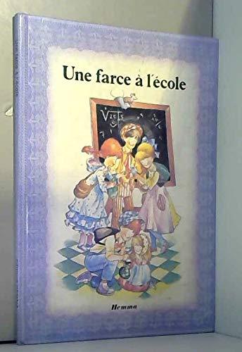 Une Farce à l'école (La Petite bergère): Marie-Claire Suigne José