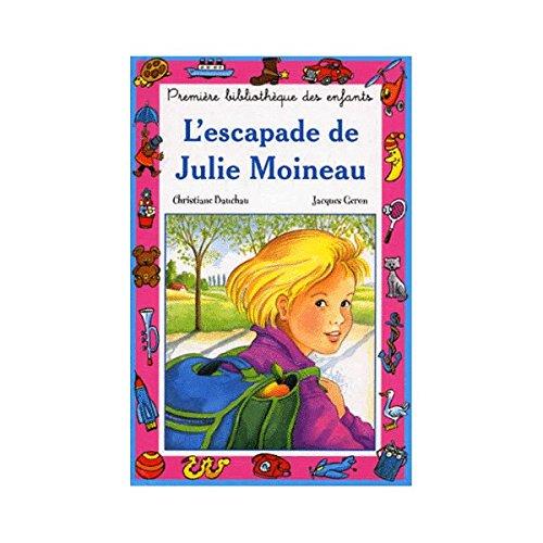 9782800606446: L'escapade de Julie Moineau