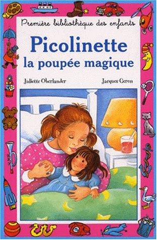 9782800608655: Picolinette ou la poupée magique