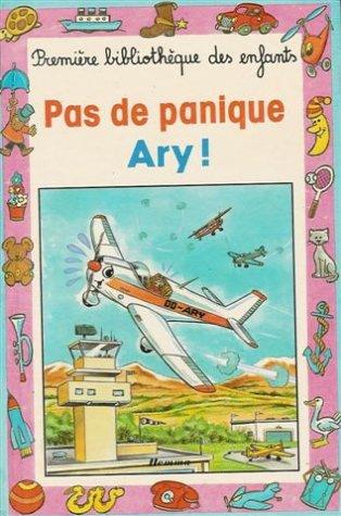 9782800609263: PAS DE PANIQUE ARY!