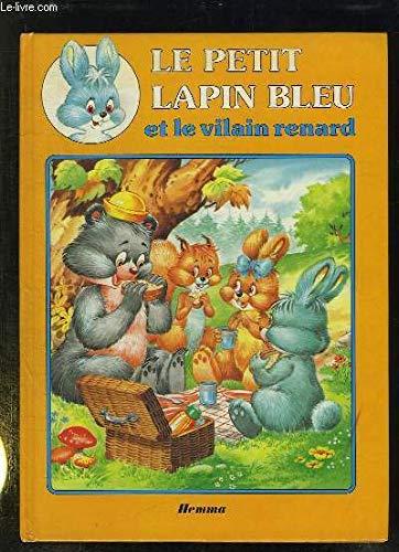 9782800610535: Le petit lapin bleu et le vilain renard