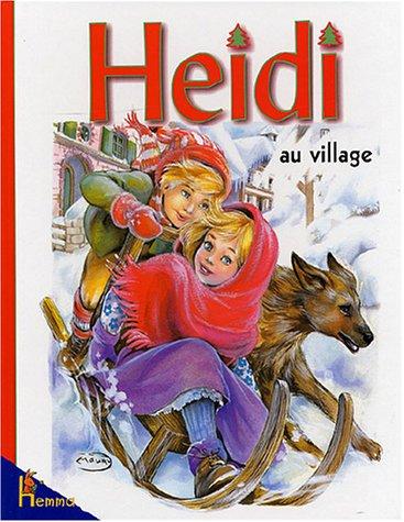 9782800614748: Heidi au village