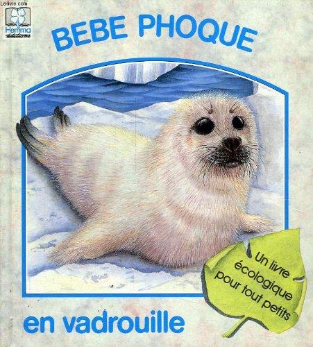 9782800615820: Bebe phoque en vadrouille