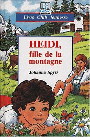 9782800621470: Heidi, fille de la montagne