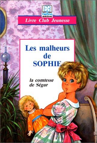 9782800621555: Les Malheurs de Sophie