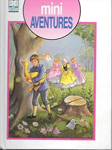 9782800628387: Mini Aventures (Riquet � la houppe - L'oie d'or - La Belle aux cheveux d'or - La princesse Rosette - La berg�re et le ramoneur)