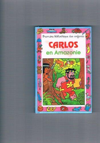 9782800634548: Carlos en Amazonie
