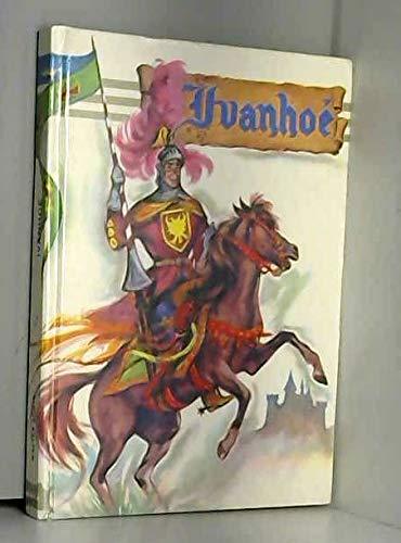 Ivanhoe [Hardcover] [Jan 01, 1900] SIR WALTER SCOTT: SIR WALTER SCOTT
