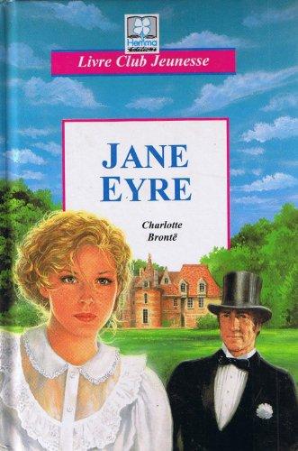 9782800639741: JANE EYRE. D'apr�s Charlotte Bront�