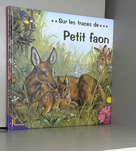 9782800645872: Petit Faon (sur les traces de...)