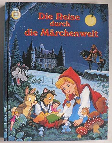Die Reise durch die Märchenwelt: Macias, Harald Scheel