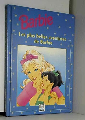 9782800657851: Les plus belles aventures de Barbie