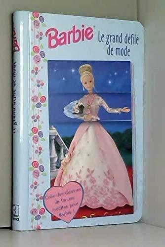 9782800671048: Le grand defile de mode Barbie (Hors Collection)