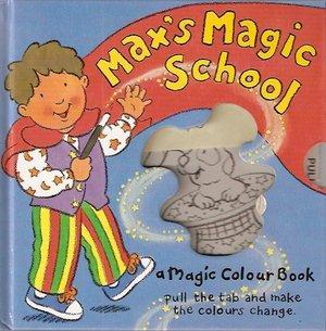 Max's Magic School : a Magic Colour: Black, Harley