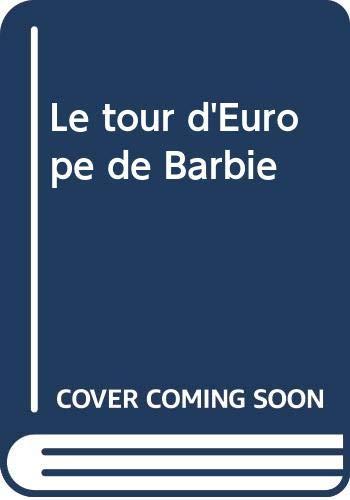 9782800674179: Le tour d'Europe de Barbie