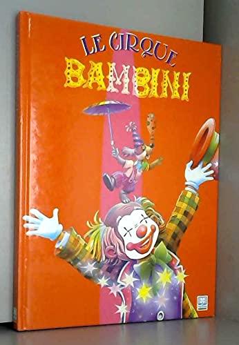 9782800676531: Le cirque Bambini