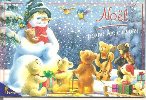 9782800678634: No�l parmi les oursons livre (1 CD audio inclus)