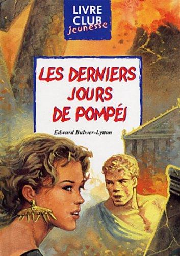 9782800680811: Les Derniers Jours de Pompéi