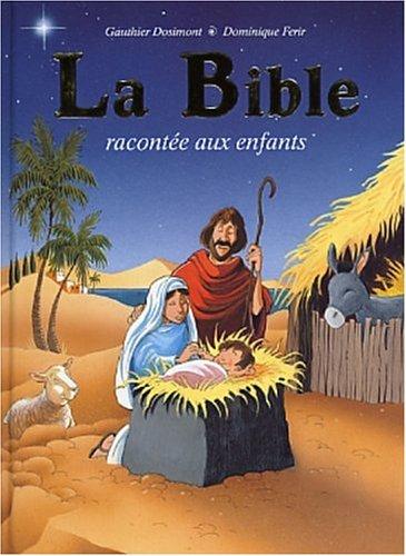 9782800681658: La Bible racontée aux enfants