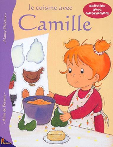 9782800682280: Je cuisine avec Camille