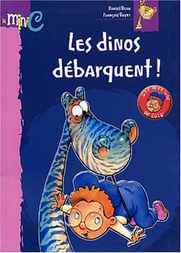 9782800683911: Les dinos d�barquent !