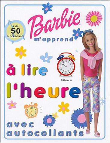 9782800684215: Barbie m'apprends à lire l'heure