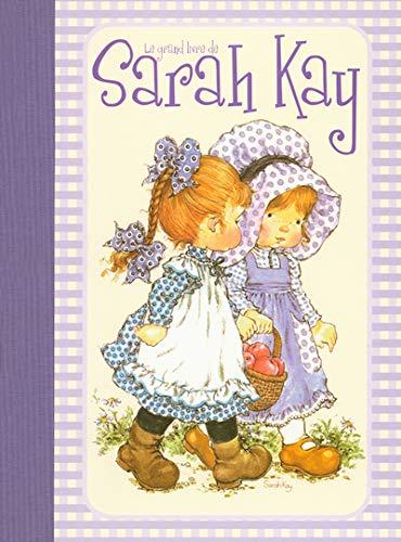 9782800687339: Le grand livre de Sarah Kay (French Edition)