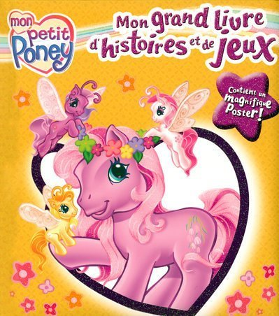 9782800693330: Mon Grand Livre d'Histoires et de Jeux Petit Poney
