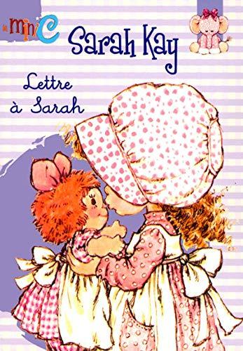 9782800694306: Sarah Kay, Tome 1 : Lettre à Sarah (La mini C étoile)