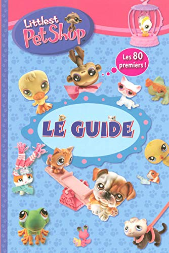 9782800694795: Le guide Littlest PetShop