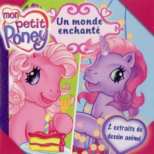 PT Poney Un Monde Enchante (English and: Pelizzari, Nora