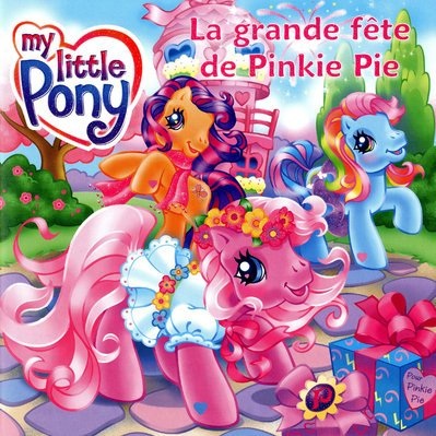 9782800698168: Gde Fete Pinkie Pie Litt Pony (English and French Edition)