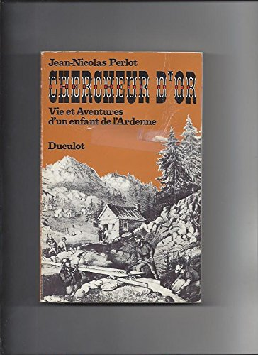 9782801100394: Chercheur d'or : Vie et aventures d'un enfant de l'Ardenne
