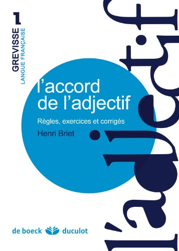 9782801100547: Grevisse Langue Francaise: L'Accord De L'Adjectif (French Edition)
