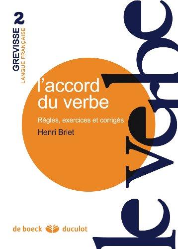 ACCORD DU VERBE -L-: BRIET 4E ED 2009