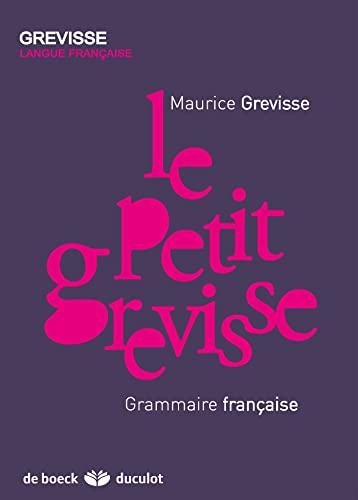 9782801100875: Le Petit Grevisse : Grammaire française