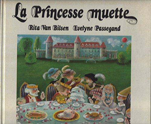 9782801102473: La Princesse muette : Un conte (Les Albums Duculot)