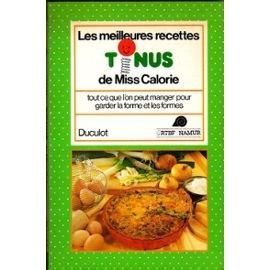 9782801105726: Les meilleures recettes tonus de Miss Calorie