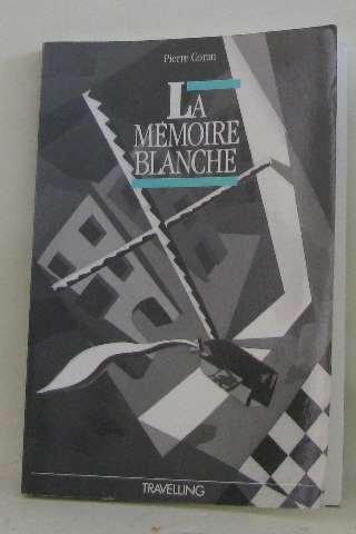 9782801106396: La mémoire blanche