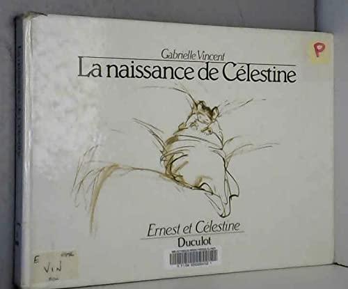 La naissance de Célestine