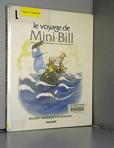 9782801108024: Le Voyage de Mini Bill (Les albums duculot)