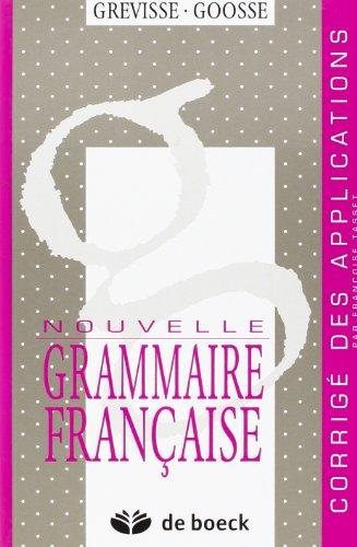 9782801108215: NOUVELLE GRAMMAIRE FRANCAISE. Corrigé des applications (Parascolaire)