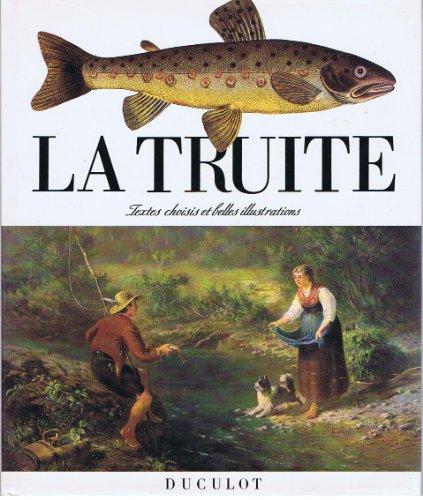 9782801108642: La Truite