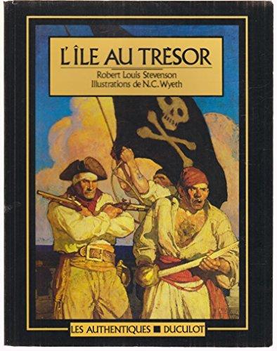 9782801109175: L'Ile au Tresor Authentiques (Les Authentiques)