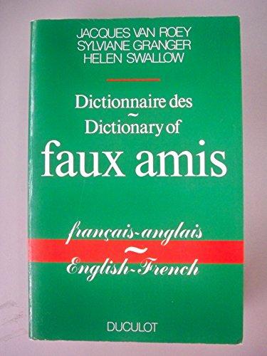 Dictionnaire des Faux Amis - francais - anglais: Unstated